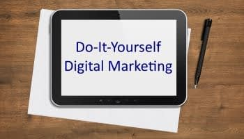 Do-It-Yourself Digital Marketing